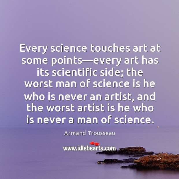 Image, Every science touches art at some points—every art has its scientific