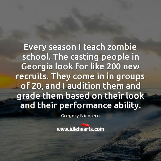 Every season I teach zombie school. The casting people in Georgia look Image