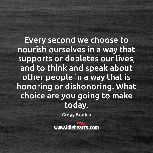 Every second we choose to nourish ourselves in a way that supports Image