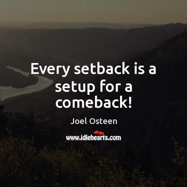 Image, Every setback is a setup for a comeback!