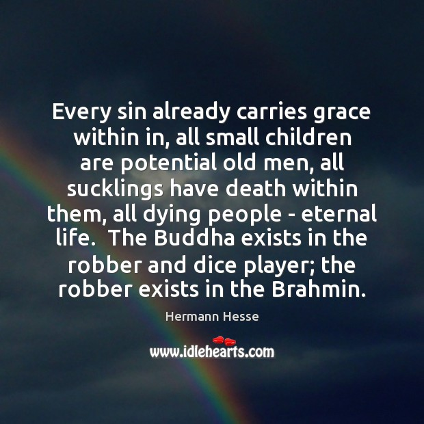 Image, Every sin already carries grace within in, all small children are potential
