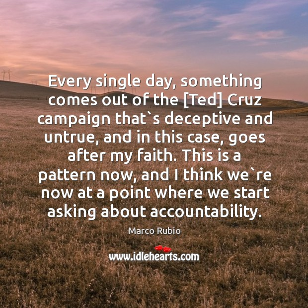 Image, Every single day, something comes out of the [Ted] Cruz campaign that`
