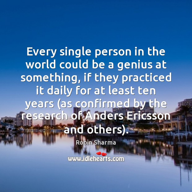 Image, Every single person in the world could be a genius at something,
