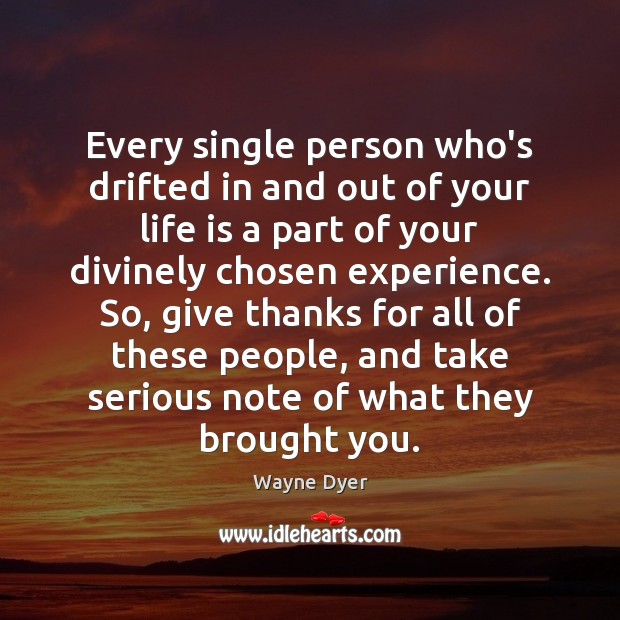 Every single person who's drifted in and out of your life is Image