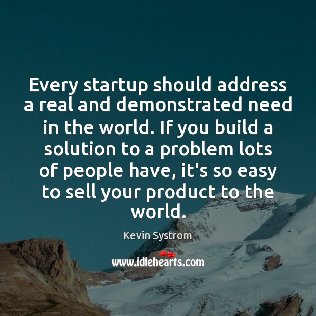 Picture Quote by Kevin Systrom