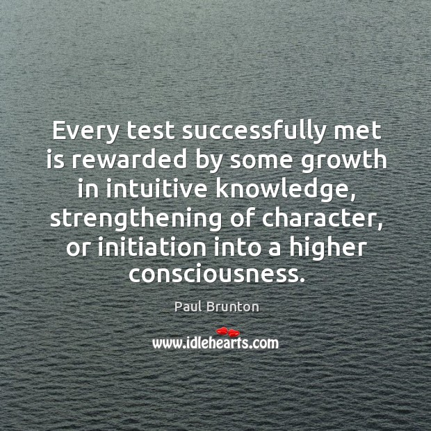 Every test successfully met is rewarded by some growth in intuitive knowledge, Image