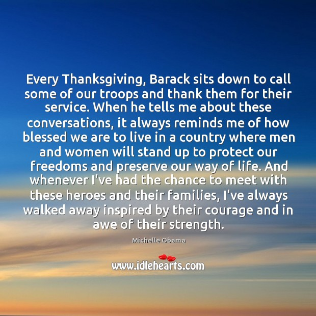 Image, Every Thanksgiving, Barack sits down to call some of our troops and