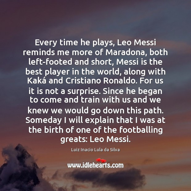 Every time he plays, Leo Messi reminds me more of Maradona, both Image