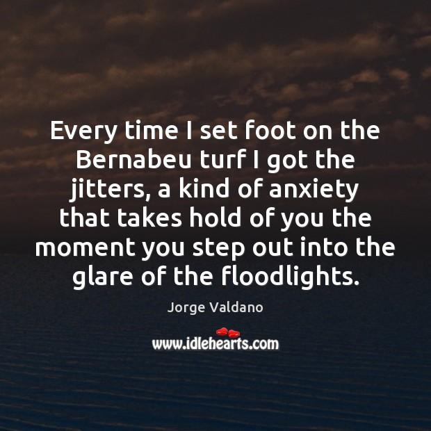 Every time I set foot on the Bernabeu turf I got the Image