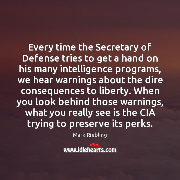 Image, Every time the Secretary of Defense tries to get a hand on