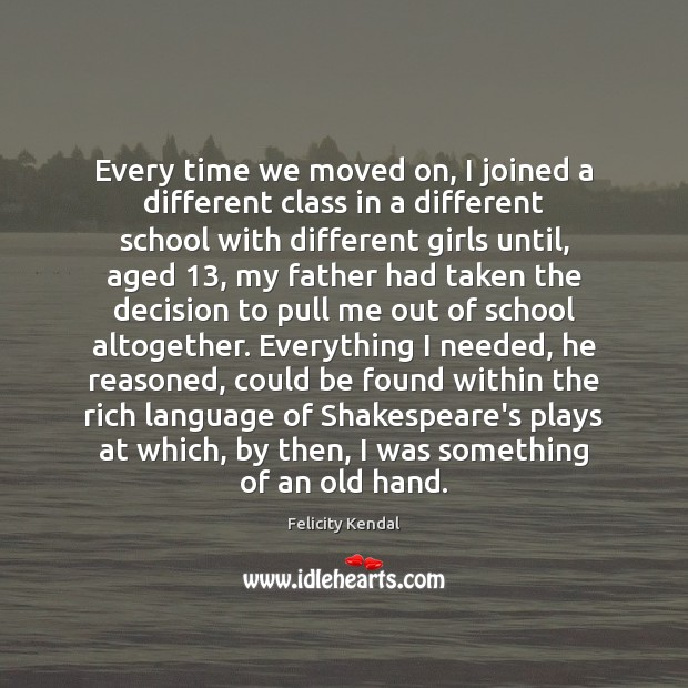 Every time we moved on, I joined a different class in a Image