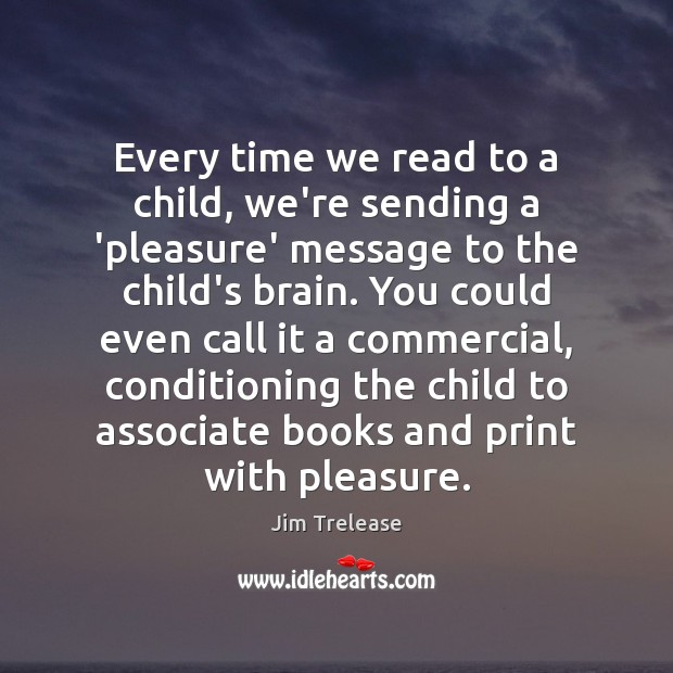 Picture Quote by Jim Trelease
