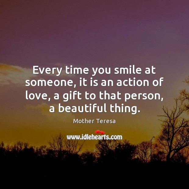 Every time you smile at someone, it is an action of love, Image