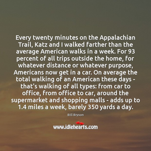 Image, Every twenty minutes on the Appalachian Trail, Katz and I walked farther