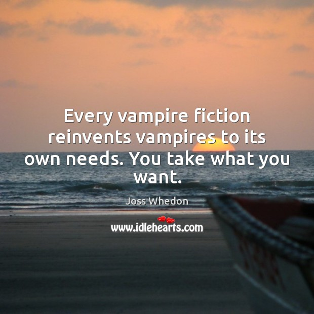 Image, Every vampire fiction reinvents vampires to its own needs. You take what you want.