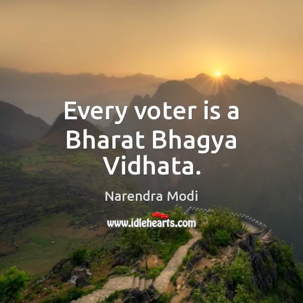 Every voter is a Bharat Bhagya Vidhata. Image