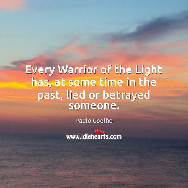 Image, Every Warrior of the Light has, at some time in the past, lied or betrayed someone.