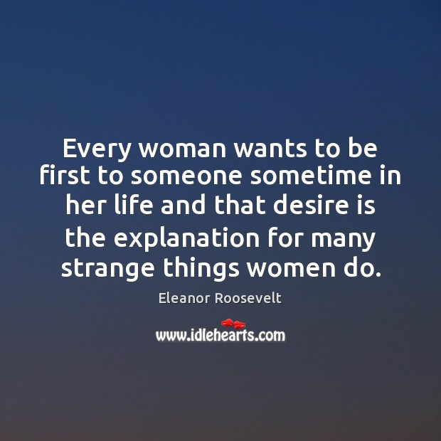 Image, Every woman wants to be first to someone sometime in her life