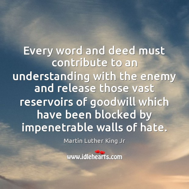 Every word and deed must contribute to an understanding with the enemy Image