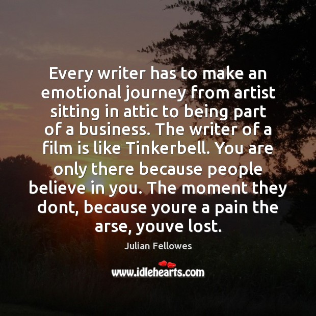 Every writer has to make an emotional journey from artist sitting in Image