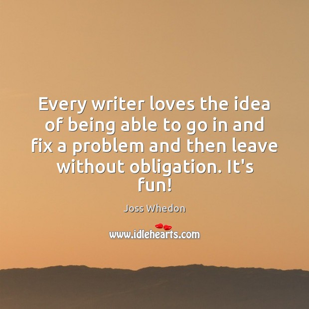 Image, Every writer loves the idea of being able to go in and