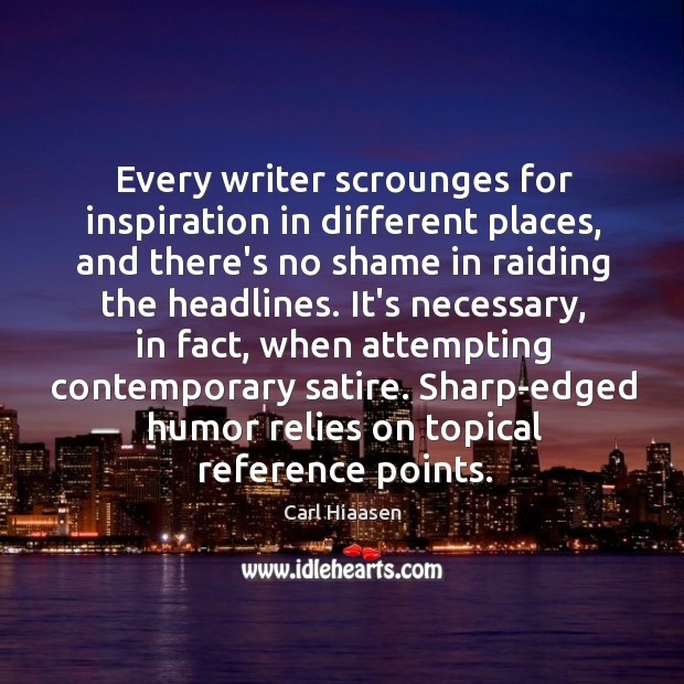 Every writer scrounges for inspiration in different places, and there's no shame Image