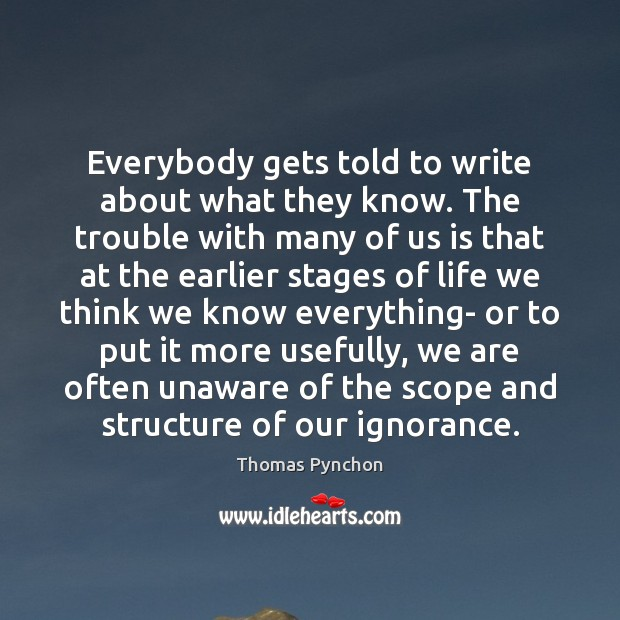 Image, Everybody gets told to write about what they know. The trouble with