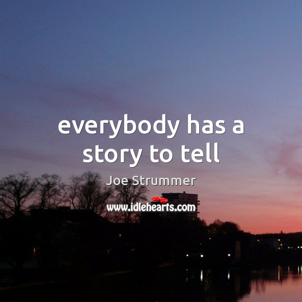 Everybody has a story to tell Image