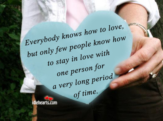 Only few people know how to stay in love Image