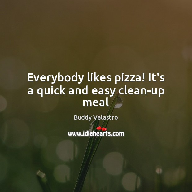 Image, Everybody likes pizza! It's a quick and easy clean-up meal