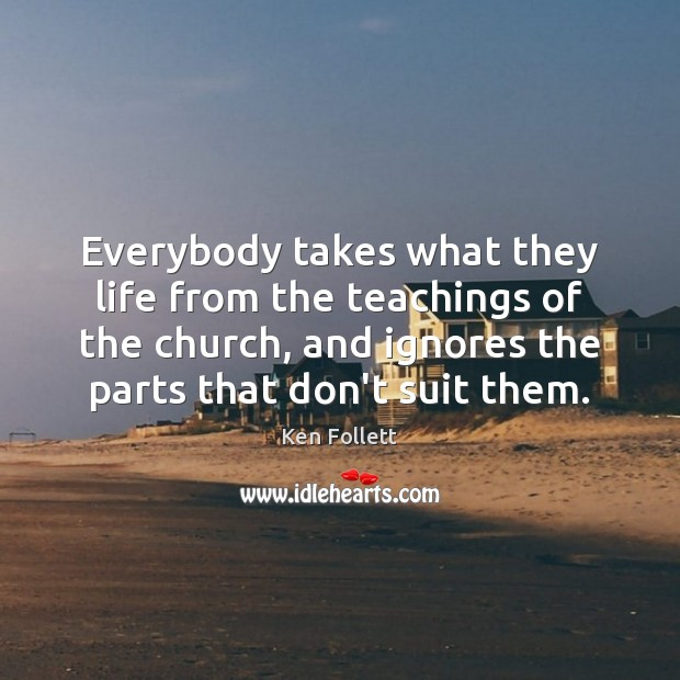 Everybody takes what they life from the teachings of the church, and Image