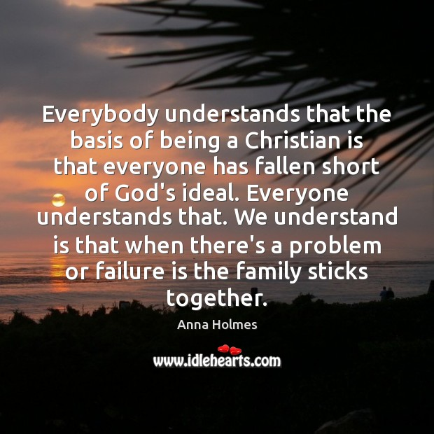 Image, Everybody understands that the basis of being a Christian is that everyone
