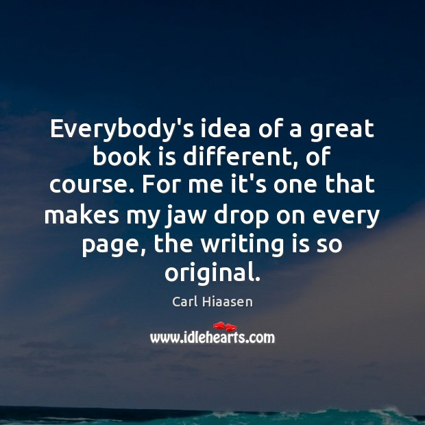 Image, Everybody's idea of a great book is different, of course. For me