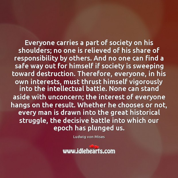 Image, Everyone carries a part of society on his shoulders; no one is