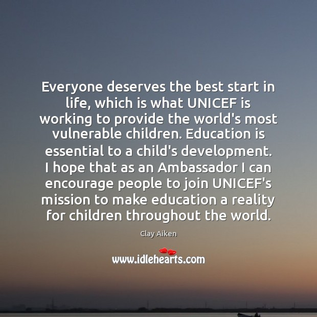 Everyone deserves the best start in life, which is what UNICEF is Image