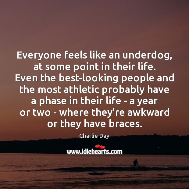 Everyone feels like an underdog, at some point in their life. Even Image