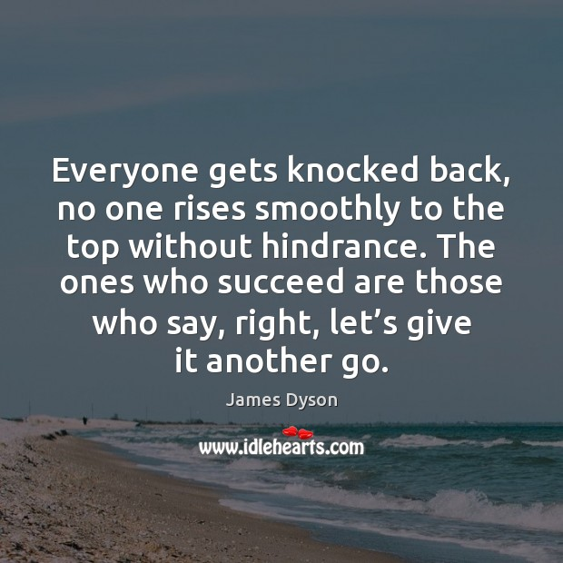 Everyone gets knocked back, no one rises smoothly to the top without Image