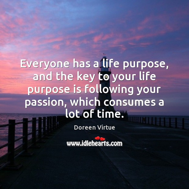 Image, Everyone has a life purpose, and the key to your life purpose