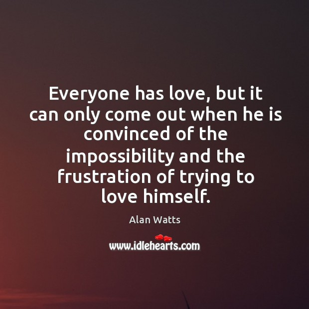 Everyone has love, but it can only come out when he is Image