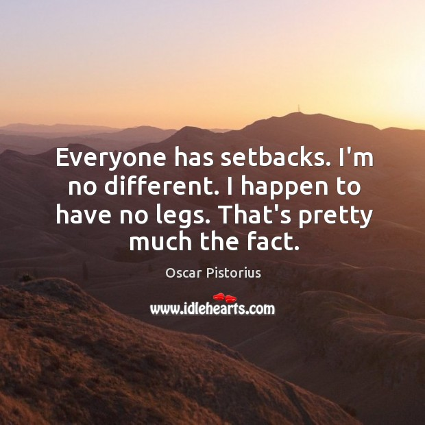 Picture Quote by Oscar Pistorius