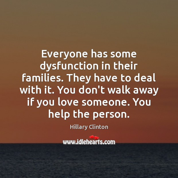 Image, Everyone has some dysfunction in their families. They have to deal with