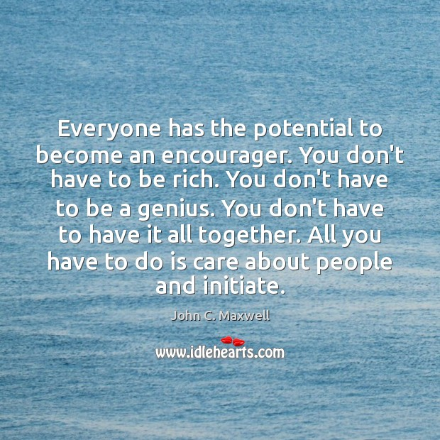 Image, Everyone has the potential to become an encourager. You don't have to