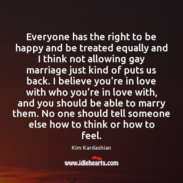 Image, Everyone has the right to be happy and be treated equally and
