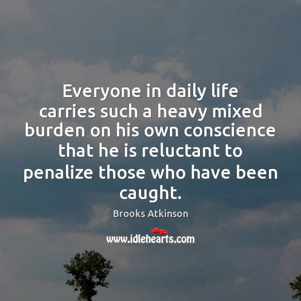 Everyone in daily life carries such a heavy mixed burden on his Image