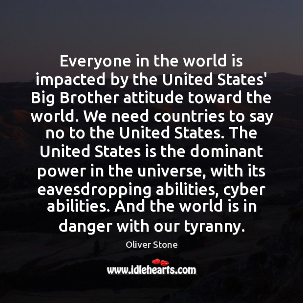 Image, Everyone in the world is impacted by the United States' Big Brother