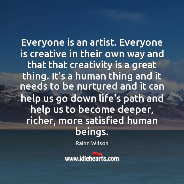 Everyone is an artist. Everyone is creative in their own way and Image