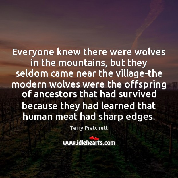 Everyone knew there were wolves in the mountains, but they seldom came Image