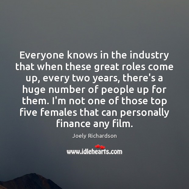 Image, Everyone knows in the industry that when these great roles come up,