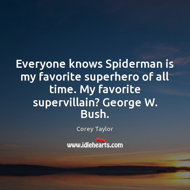 Everyone knows Spiderman is my favorite superhero of all time. My favorite Image