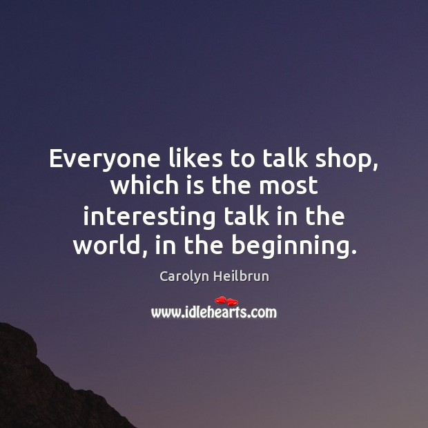 Everyone likes to talk shop, which is the most interesting talk in Image